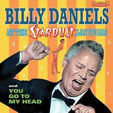 Billy Daniels - Billy Daniels At The Stardust / You Go To My Head (NEW CD)