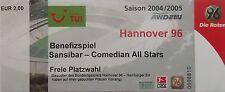 TICKET Benefiz 2004/05 Hannover 96 - Sansibar Comedian All Stars