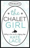 The Chalet Girl (Little Black Dress), Lace, Kate, Used; Good Book