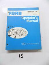 FORD SERIES 771 LOADER OPERATORS MANUAL