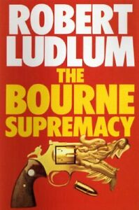 The Bourne Supremacy,Robert Ludlum- 9780246125729