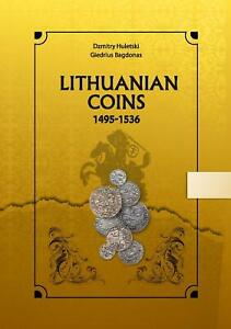 """Post-medieval hammered coins catalogue """"Lithuanian Coins 1495-1536"""""""