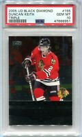 2005-06 Black Diamond 155 Duncan Keith Triple Diamond Rookie PSA 10 GEM MT