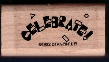 CELEBRATE Stampin' Up! Love Card Words Gift Tag Wood Mount Craft RUBBER STAMP