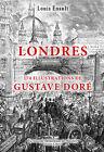 NEUF - LONDRES - Illustrations de Gustave Doré