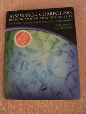 Assessing & Correcting Reading & Writing Difficulties 2014 Edition,by T. Gunning