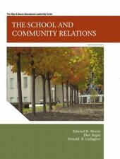 The School and Community Relations, 10th Edition, Gallagher, Donald R., Bagin, D