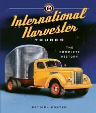 International Harvester Trucks:The Complete History autographed by Pat Foster!