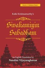 Sivakamiyin Sabadham: Volume 4: Shattered Dream: By Kalki Krishnamurthy