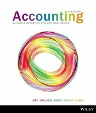 Accounting: Business Reporting For Decision Making by Jacqueline Birt, Keryn...