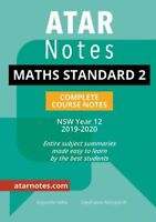 HSC Notes: Year 12 Mathematics Standard 2 Complete Course Notes (2019-2020)