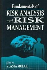 Fundamentals of Risk Analysis and Risk Management by