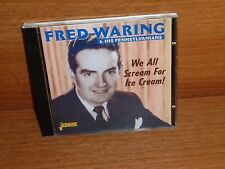 FRED WARING & HIS PENNSYLVANIANS : WE ALL SCREAM FOR ICE CREAM : CD Album