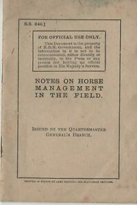 ORIGINAL NOTES ON HORSE MANAGEMENT IN THE FIELD C1917 FROM EXPERIENCE IN FRANCE