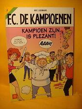 Strips F.C. De Kampioenen 7 Kampioen zijn is plezant 1999 1ste druk