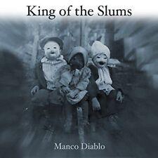 King of the Slums - Manco Diablo ( AUDIO CD 06-08-2017 ) NEW