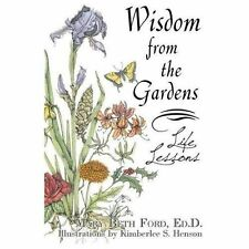 Wisdom from the Gardens by Mary Beth Ford (2011, Paperback)