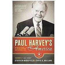 Paul Harvey's America: The Life, Art, and Faith of a Man Who Transformed Radio a