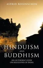 Hinduism and Buddhism, an outsiders view on rel, Rosenschon, Astrid,
