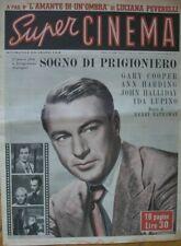 SUPER CINEMA SOGNO DI PRIGIONIERO GARY COOPER IDA LUPINO 15 1951 FILM FOTOROMANZ