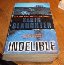 Indelible Karin Slaughter