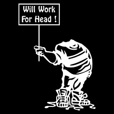 Funny Adult Humor Will Work For Head Car Truck Window Vinyl Decal Sticker.