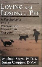 Loving and Losing a Pet: A Psychologist and a Veterinarian Share Their Wisdom (H