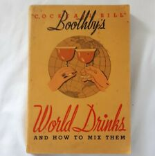 Cocktail Bill Boothby's WORLD DRINKS 1934 Antique Vintage Bar Mixing Guide