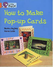 NEW How to Make a Pop-up Card (Collins Big Cat) by Monica Hughes