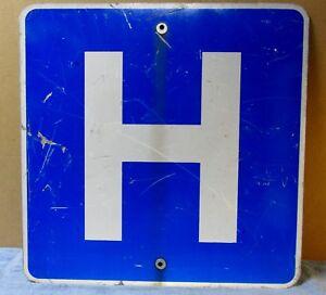 "HOSPITAL ""H"" Vintage/Used Aluminum Street Sign ~ 24 x 24 ~ Man Cave/Garage S571"