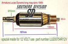 Lucas e3lm DYNAMO ARMATURE piacciono DYNO 60w 200754 made for 12 Volt use NORTON BSA