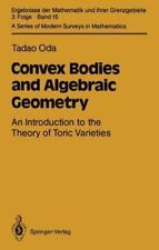 Convex Bodies and Algebraic Geometry: An Introduction to the Theory of-ExLibrary