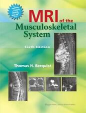 MRI of the Musculoskeletal System by Thomas H. Berquist (2012, Hardcover, Revise