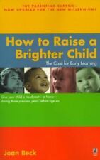 How to Raise a Brighter Child (Paperback or Softback)