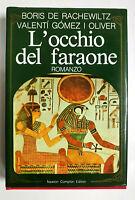 L'Occhio del Faraone - De Rachewiltz, Oliver - 1a Ed. Newton 1990 - RILEGATO