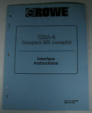 Rowe Cba-4 Compact Bill Acceptor Interface Instruction Manual First Edition