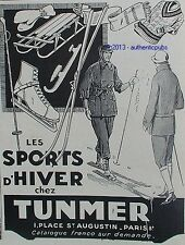 PUBLICITE TUNMER SPORT D'HIVER PATIN A GLACE SKI LUGE VETEMENT DE 1926 FRENCH AD