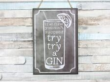 If At First You Don't Succeed Try Try A Gin Chalkboard Plaque Sign