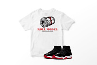 Roll Model White Graphic T-Shirt to Match Air Jordan 11 Bred Retro All Sizes