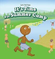 ITÆS TIME FOR SUMMER CAMP - BROOKS, MARIGOLD - NEW HARDCOVER