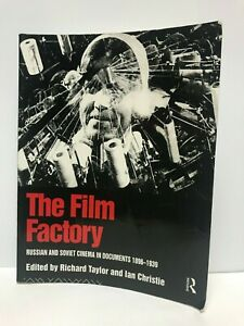 The Film Factory - Russian and Soviet Cinema in Documents 1896-1939 - PB