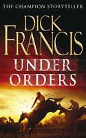 Under Orders, Francis, Dick, Very Good Book
