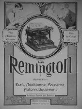 PUBLICITÉ PRESSE 1911 MACHINE REMINGTON ÉCRIT ADDITIONNE SOUSTRAIT AUTOMATIQUE