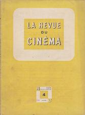 C1 Jean Georges AURIOL REVUE DU CINEMA 4 1947 DONIOL VALCROZE Schaeffer LO DUCA