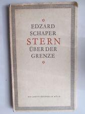 Good - Stern über der Grenze - Schaper, Edzard 1958-01-01 Signed and inscribed b