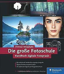 Die große Fotoschule: Das Handbuch zur digitalen Fotogra... | Buch | Zustand gut