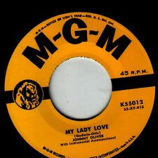 Johnny Oliver - My Lady Love / All I Have Is You - MGM RE