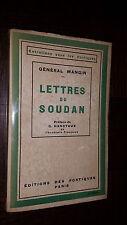 LETTRES DU SOUDAN - Général Mangin 1930 - Afrique