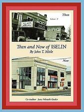Then and Now of Iselin (Paperback or Softback)