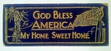 """Old 1940's Mat Board Sign """"God Bless America, My Home Sweet Home"""" Sparkle Ltrs"""